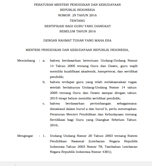 Berdasarkan Pertimbangan Sebagaimana Dimaksud Perlu Menetapkan Peraturan Menteri Pendidikan Dan Kebudayaan Tentang Sertifikasi Bagi Guru Yang Diangkat